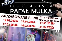 Szczyrk Wydarzenie Spektakl Magiczne Rodzinne Show iluzjonista Rafał Mulka
